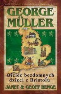 George Müller - ojciec bezdomnych dzieci z Bristolu