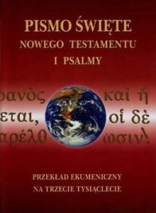 Nowy Testament i Psalmy - Przekład ekumeniczny