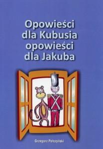 Opowieści dla Kubusia opowieści dla Jakuba