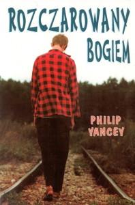 Rozczarowany Bogiem - Philip Yancey