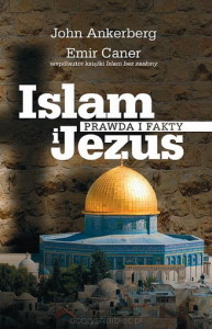 Islam i Jezus - Prawda i fakty