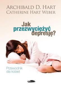 Jak przezwyciężyć depresję - przewodnik dla kobiet