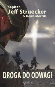 Droga do odwagi - Jeff Struecker & Dean Merrill