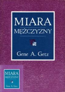 Miara mężczyzny - Gene A. Getz