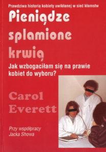 Pieniądze splamione krwią - Carol Everett