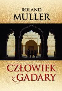 Człowiek z Gadary - Roland Muller