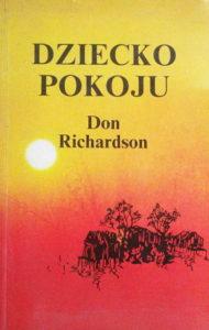 Dziecko pokoju - Don Richardson