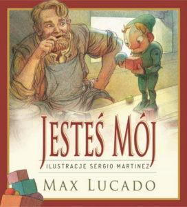 Jesteś mój – Max Lucado