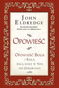 Opowieść - John Eldredge