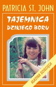 Tajemnica dzikiego boru - Patricia St. John