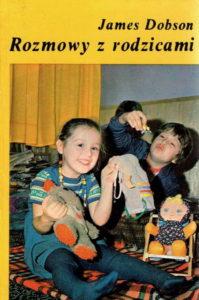 Rozmowy z rodzicami - James Dobson