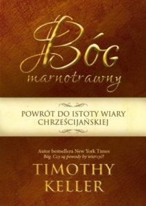 Bóg marnotrawny - Timothy Keller
