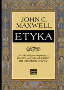 Etyka - John Maxwell
