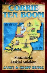 Corrie Ten Boom Strażniczka Jaskini Aniołów