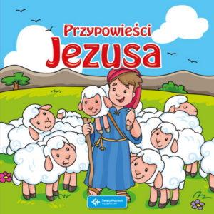 Przypowieści Jezusa (dla maluchów)