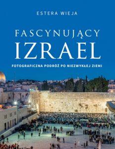 Fascynujący Izrael - Estera Wieja