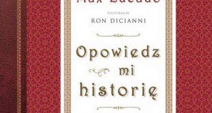 Opowiedz mi historię - Max Lucado